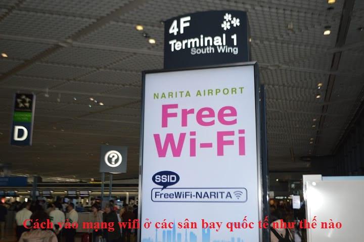 Cách vào mạng wifi ở các sân bay quốc tế như thế nào