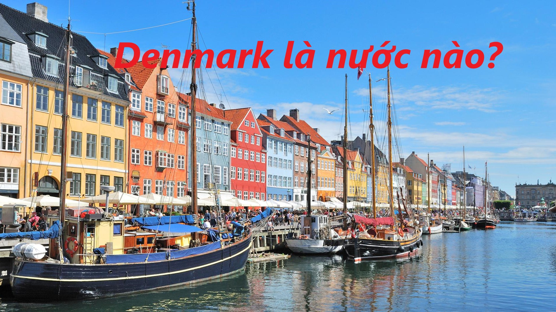 Denmark là nước nào?